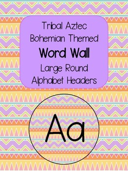 Tribal Aztec Bohemian Modern Alphabet Letters Headers for Word Wall