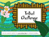 Tribal Challenge - Lord of the Flies