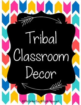 Tribal Class Decor