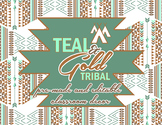 Tribal Classroom Decor - Teal and Gold