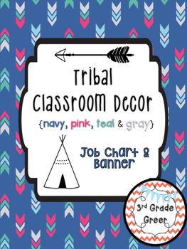 Tribal Decor Job Chart {Navy, Pink, Teal & Gray}