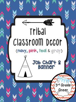 Tribal Decor Job Chart {Navy, Pink, Teal & Gray}