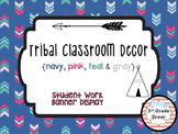 Tribal Decor Student Work Display {Navy, Pink, Teal & Gray}