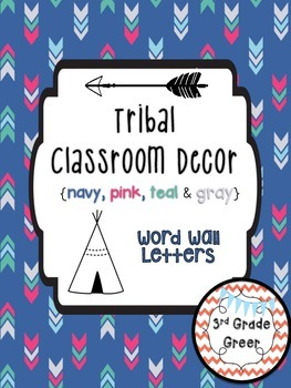 Tribal Decor Word Wall Letters {Navy, Pink, Teal & Gray}