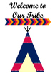 Tribal Decor for the Classroom--Welcome to Our Tribe Poster