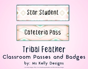 Tribal Feather Classroom Passes and Badges