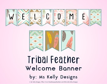 Tribal Feather Welcome Banner for Classroom