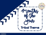 Tribal Months of the Year