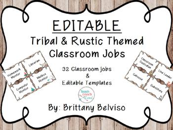 Tribal & Rustic Classroom Jobs- EDITABLE