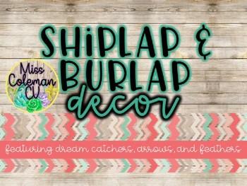 Editable Tribal Shiplap and Burlap Decor
