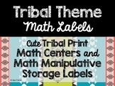 Tribal Theme Classroom Decor: Math Center Labels