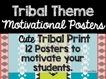 Tribal Theme Classroom Decor: Motivational Posters