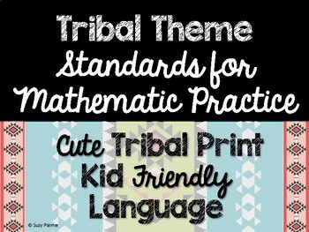 Tribal Theme Classroom Decor: Standards for Mathematical Practice