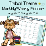 Tribal Theme Monthly & Weekly Planner {August 2017- August 2018}
