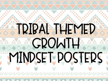 Tribal Themed Growth Mindset Posters