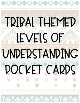 Tribal Themed Levels of Understanding Pocket Cards