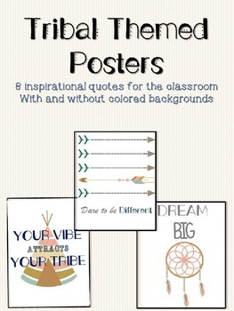 Tribal Theme Posters with Classroom Quotes