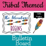 Tribal Woodland Bulletin Board The Adventure Begins Editable Feathers