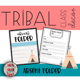 Tribal Woodland Theme Absent Folder While you were out Ketchup