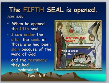 Tribulation: 5th and 6th Seal
