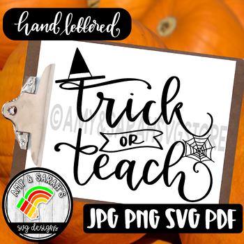 Trick Or Teach Halloween SVG Design