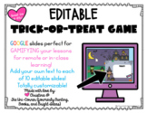 Trick Or Treat Halloween Editable Google Slides Game | Dis