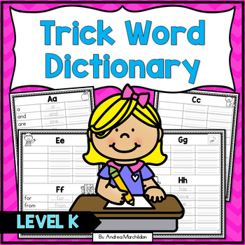 Trick Word Dictionary Level K