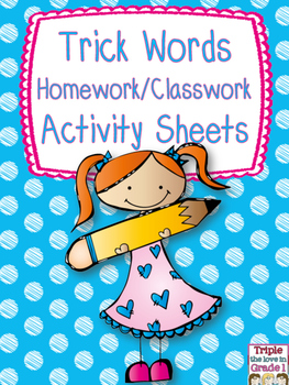 Trick Words Homework/Activity Sheets