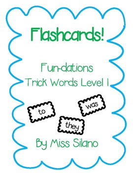 Trick Words Level 1 Flashcards