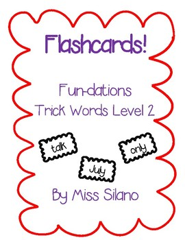 Trick Words Level 2 Flashcards