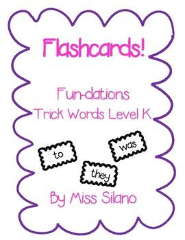 Trick Words Level K Flashcards