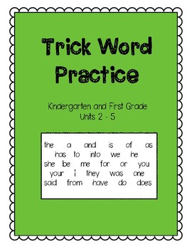 Trick Words Units 2 -5