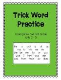 Trick Words Units 2 -5