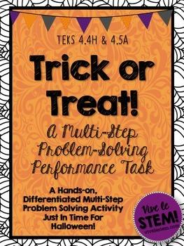 Trick or Treat Math! A Halloween Multi-Step Problem Solving Performance Task