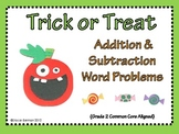 Trick or Treat: Addition and Subtraction Word Problem Cent