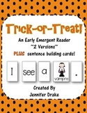 Trick or Treat!  An Early Emergent Reader PLUS Word & Picture Cards! 2 Versions