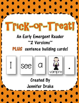 Trick or Treat!  An Early Emergent Reader PLUS Word & Pict