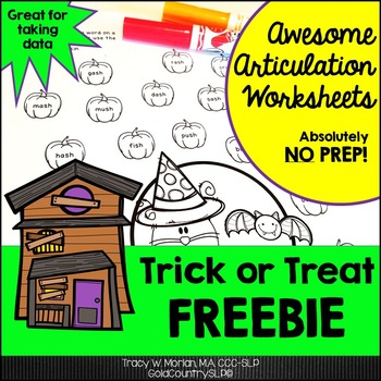 Trick or Treat! Awesome Articulation Worksheets FREEBIE