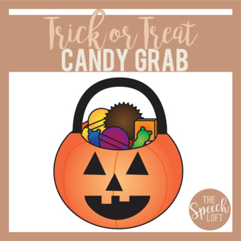 Trick or Treat Candy Grab   ARTICULATION & LANGUAGE ACTIVITY