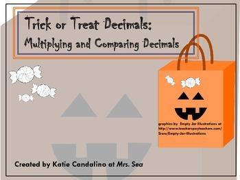 Trick-or-Treat Decimals:  Multiplying & Comparing Decimals