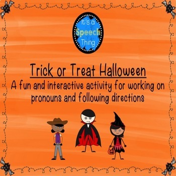 Trick or Treat Halloween!