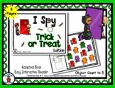 Trick or Treat (Halloween)  - Adapted 'I Spy' Easy Interac