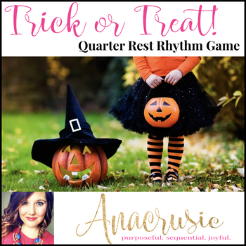 Trick or Treat! Halloween Rhythm Game for Quarter Note, Rest, & Two Eighth Notes