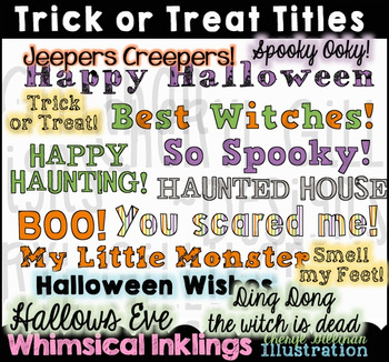 Trick or Treat Halloween Titles
