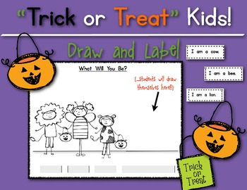 Trick or Treat Kids! {Draw and Label} Halloween Fun!