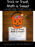 Trick or Treat, Math is Sweet! Counting Craftivity