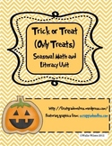 Trick or Treat (Only Treats) Halloween Math and Literacy Unit