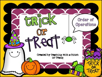 Trick or Treat: Order of Operations