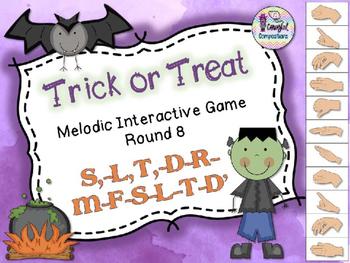 Trick or Treat - Round 8 (S,-L,-T,-D-R-M-F-S-L-T-D')