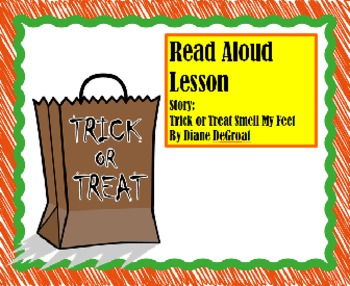 """""""Trick or Treat, Smell My Feet"""" by Diane DeGroat Read Aloud Lesson"""